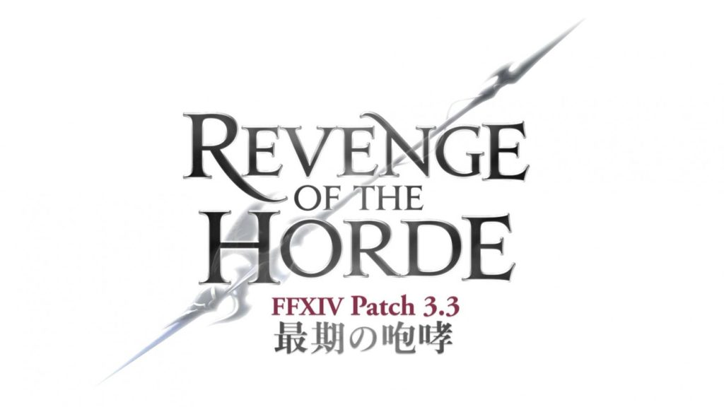 le titre du patch 3.3 de Final Fantasy XIV : Revenge of the Horde