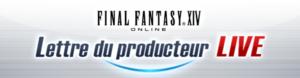 Lettre live du producteur de Final Fantasy xiv