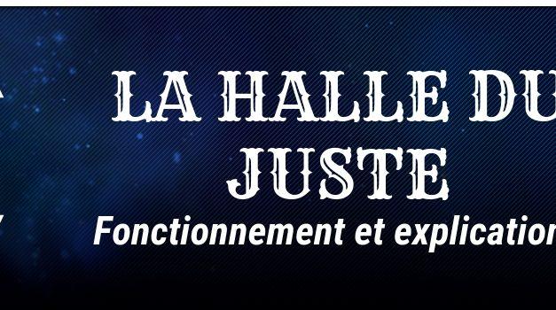 Guide : La Halle du Juste, son fonctionnement