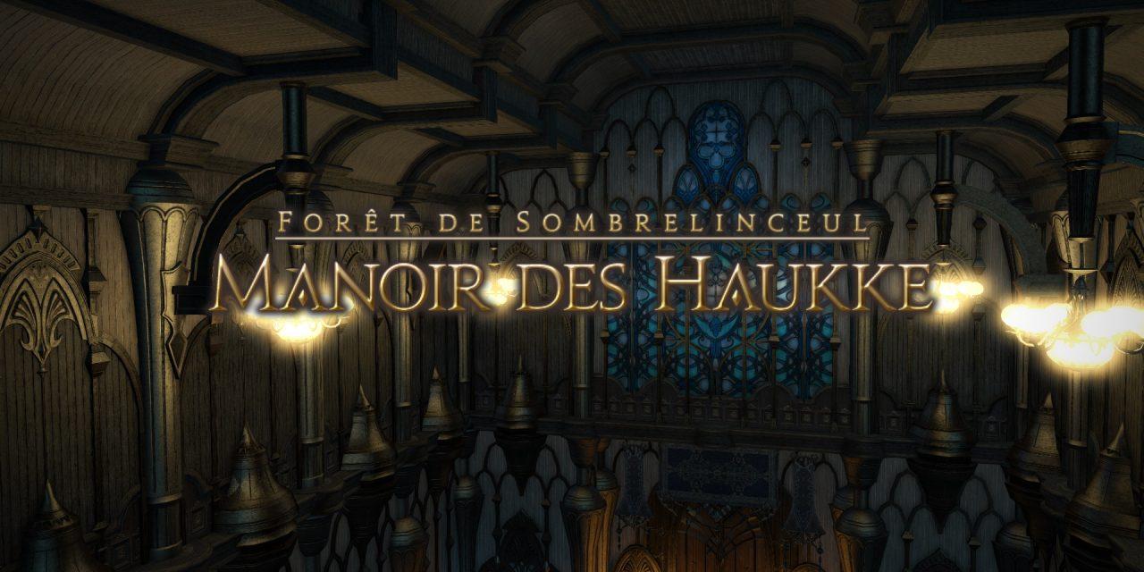 Mini-Guide : Le Manoir des Haukke