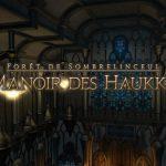 Guide : Le Manoir des Haukke