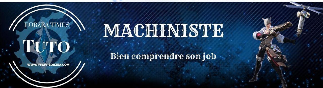 Guide Machiniste : Explications des Compétences et des combos