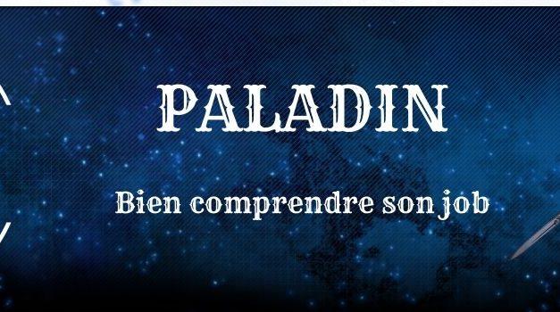 Guide Paladin : Explication des compétences et des combos