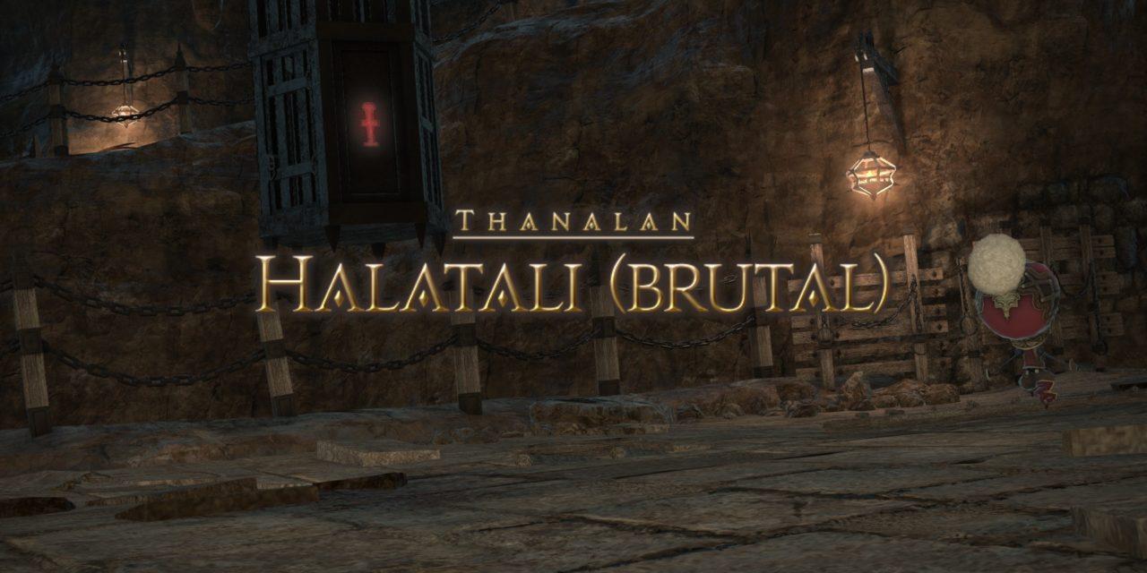 Mini-Guide : Halatali Brutal