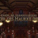 Mini-Guide : Manoir des Haukke Brutal