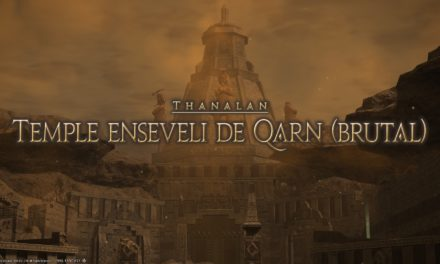 Mini-Guide : Temple Enseveli de Qarn Brutal