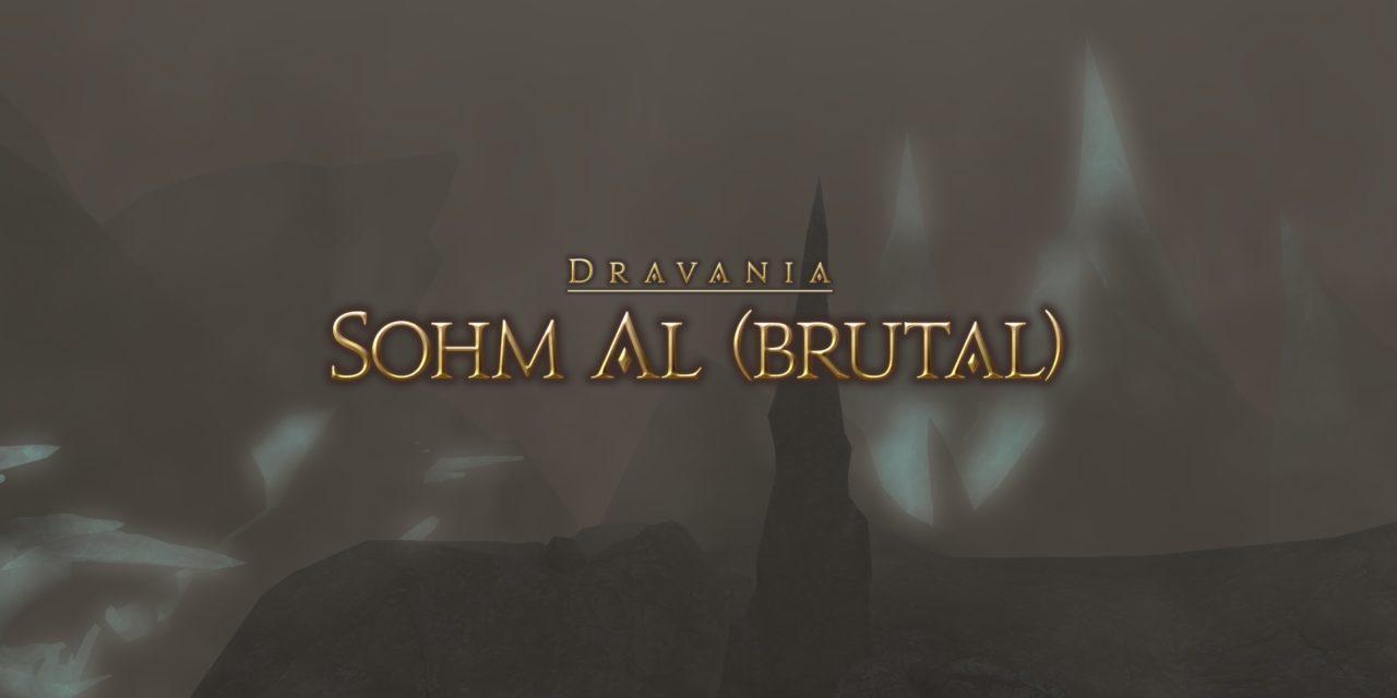 Guide : Sohm Al (brutal)