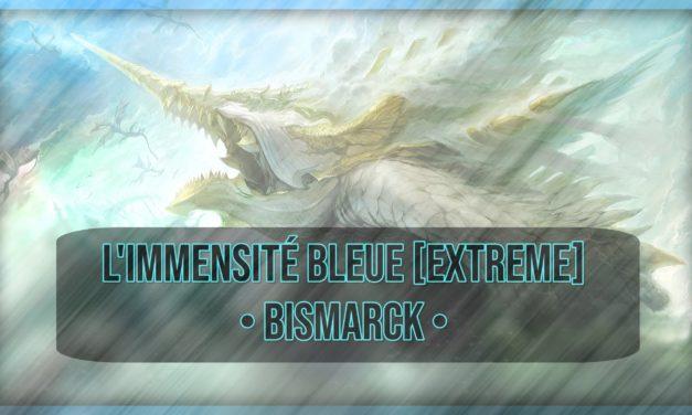 """Guide: BISMARCK Extrême [""""L'Immensité Bleue""""]"""