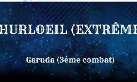 Guide : Hurloeil Extrême (Garuda)