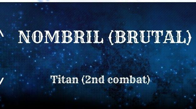 Guide : Le Nombril Brutal (Titan)