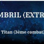 Guide : Le Nombril Extrême (Titan)
